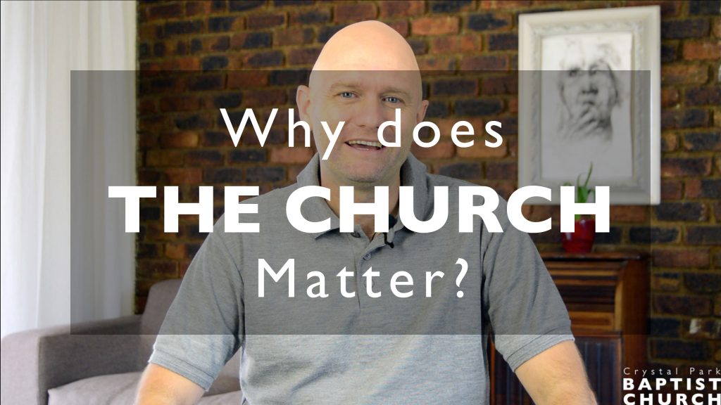 Why Does the Church Matter?