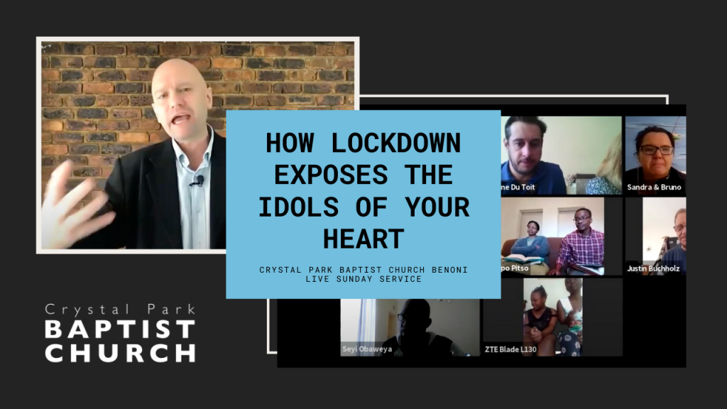 How Lockdown Exposes the Idols of your Heart
